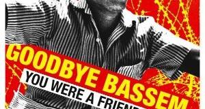 Bassem: A friend to us all