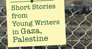 Five Years After the Cast Lead Operation: 'Gaza Writes Back'